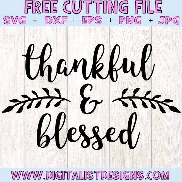 Free Thankful and Blessed SVG file! This would be amazing for a variety of DIY Thanksgiving craft projects such as: HTV T-shirts, mugs, home decor, scrapbooking, stickers, planners, and more! Cricut Design Space and Silhouette Studio compatible. Free vector clip art printable.