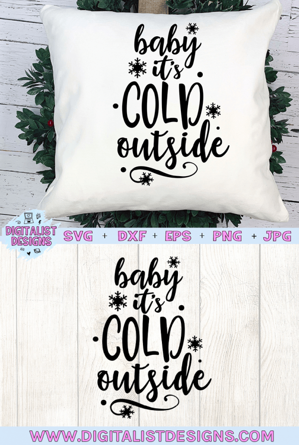 Baby it's Cold Outside SVG file! This would be amazing for a variety of DIY Christmas craft projects such as: HTV T-shirts, mugs, home decor, scrapbooking, stickers, planners, and more! Cricut Design Space and Silhouette Studio compatible. Vector clip art printable.