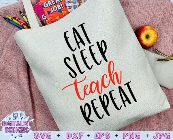 Eat Sleep Teach Repeat SVG cut file! This would be amazing for a variety of DIY Teacher craft projects such as: HTV T-shirts, mugs, home decor, scrapbooking, stickers, planners, and more! Cricut Design Space and Silhouette Studio compatible. Vector clip art printable.