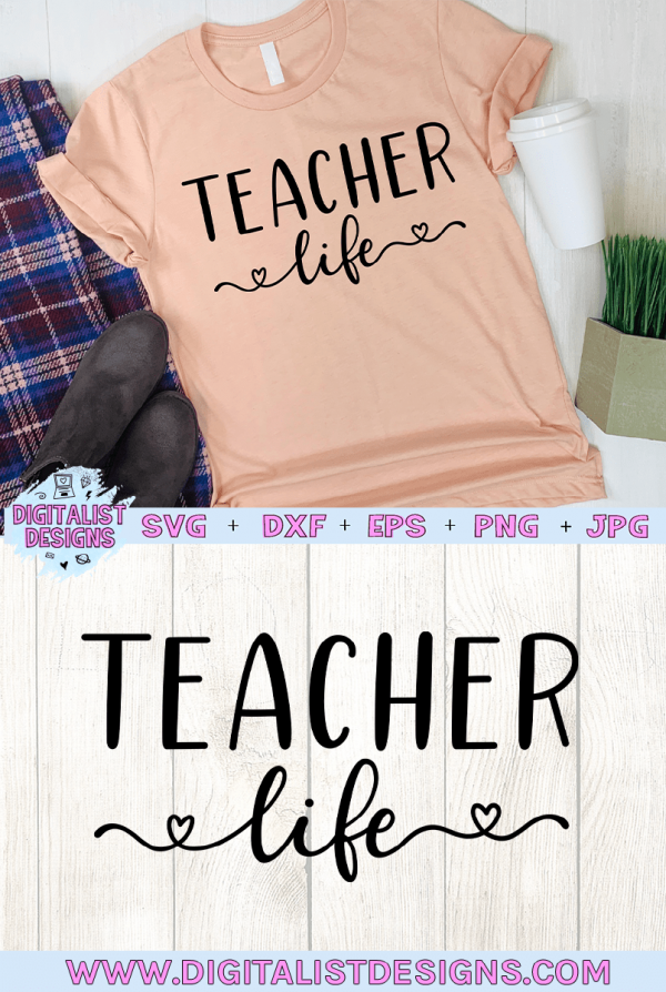 Teacher Life SVG cut file! This would be amazing for a variety of DIY Teacher craft projects such as: HTV T-shirts, mugs, home decor, scrapbooking, stickers, planners, and more! Cricut Design Space and Silhouette Studio compatible. Vector clip art printable.