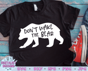 Don't Wake the Bear SVG cut File | Funny SVG files for Cricut & Silhouette